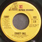 FANNY~Charity Ball~Reprise 1033 (Classic Rock)  45