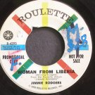 JIMMIE RODGERS~Woman From Liberia~Roulette 4293 Promo 45