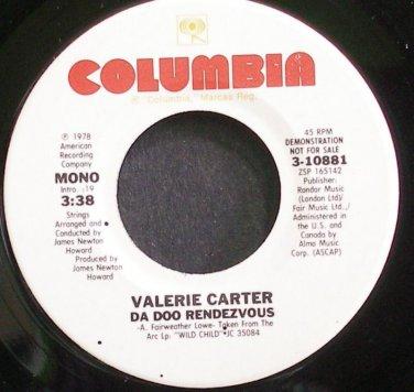 VALERIE CARTER~Da Doo Rendezvous~Columbia 10881 (Blue-Eyed Soul) Promo M- 45