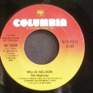 WILLIE NELSON~The Highway~Columbia 73249 Promo 45