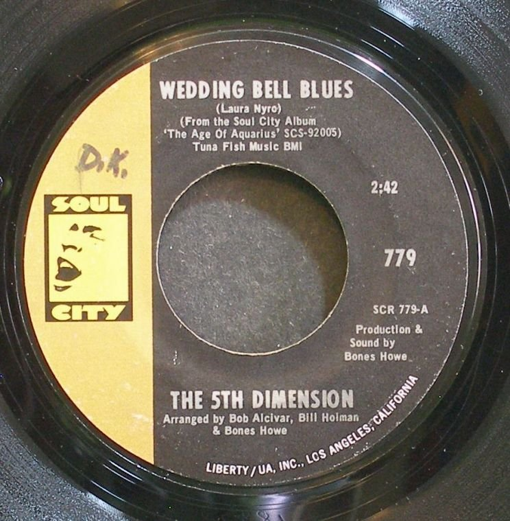 5TH DIMENSION~Wedding Bell Blues~Soul City 779 (Soul) VG+ 45