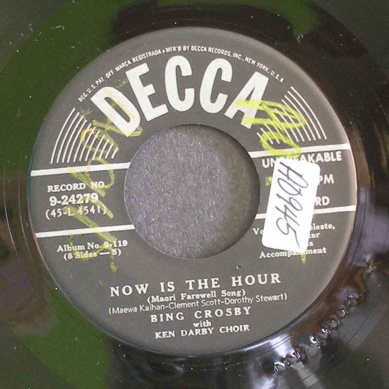 BING CROSBY~Now Is the Hour~Decca 24279 (Jazz Vocals) VG+ 45