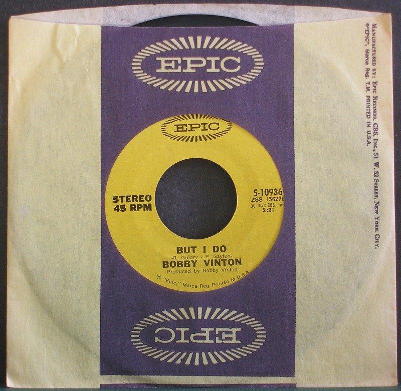 BOBBY VINTON~But I Do~EPIC 10936 VG+ 45