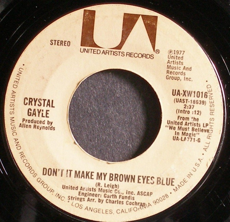 CRYSTAL GAYLE~Don't it Make My Brown Eyes Blue~United Artists UA-XW1016  45