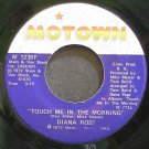DIANA ROSS~Touch Me in the Morning~Motown 1239F (Soul) VG+ 45
