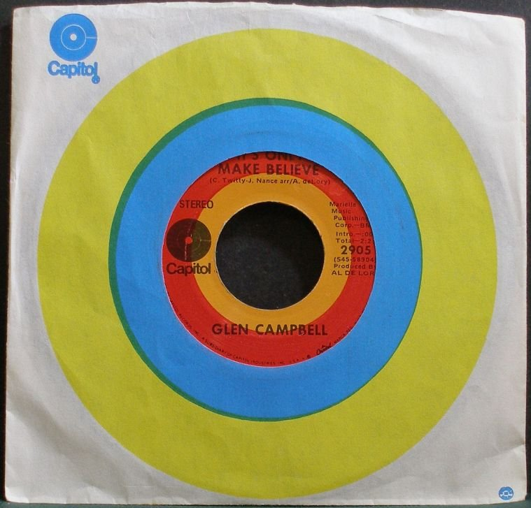 GLEN CAMPBELL~It's Only Make Believe~Capitol 2905 VG+ 45