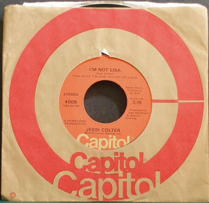 JESSI COLTER~I'm Not Lisa~Capitol 4009  45
