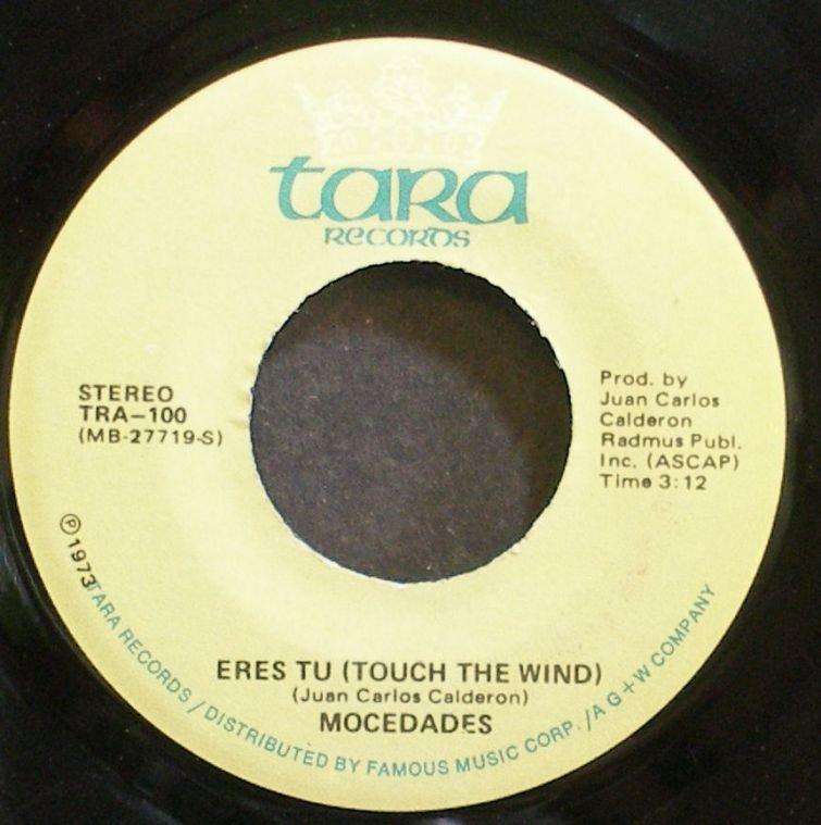 MOCEDADES~Eres Tu (Touch the Wind)~Tara 100 VG++ 45