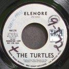 TURTLES~Elenore~White Whale 276 (Soft Rock) Promo VG+ HEAR 45