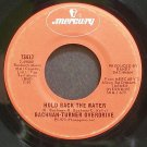 BACHMAN-TURNER OVERDRIVE~Hold Back the Water~Mercury 73417 (Classic Rock) VG+ 45