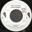 GREGG CLEMONS~I Feel You Near~Nemperor 7534 Promo VG+ 45