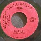 PAUL REVERE & THE RAIDERS~Kicks~Columbia 43556 (Garage Rock)  45