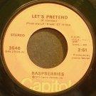 RASPBERRIES~Let's Pretend~Capitol 3546 (Soft Rock) VG+ 45