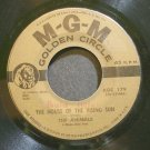 ANIMALS~The House of the Rising Sun~MGM 179 (Psychedelic Rock)  45