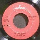 DAVE DUDLEY~The Pool Shark~Mercury 73029  45
