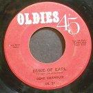 GENE CHANDLER~Duke of Earl~Oldies 45 21 (Soul) Rare 45