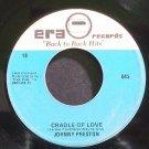 JOHNNY PRESTON & JIVIN' GENE~Cradle of Love~Era 18 (General Rock) VG+ 45