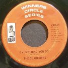 SEARCHERS~Everything You Do~Kapp 49 (Rock & Roll)  45