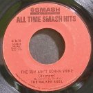 WALKER BROTHERS~The Sun Ain't Gonna Shine Anymore~Smash 1419  45