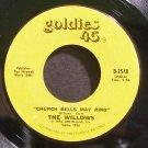 WILLOWS~Church Bells May Ring~Goldies 45 2548 (Doo-Wop)  45