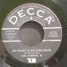 CARL DOBKINS, JR.~My Heart is an Open Book~Decca 30803 (Rockabilly)  45