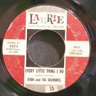 DION & THE BELMONTS~Every Little Thing I Do~Laurie 3035  45