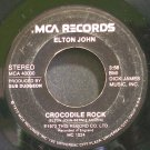 ELTON JOHN~Crocodile Rock~MCA 40000  45