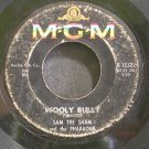 SAM THE SHAM & THE PHARAOHS~Wooly Bully~MGM 13322 (Rock & Roll)  45