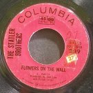 STATLER BROTHERS~Flowers on the Wall~Columbia 43315  45