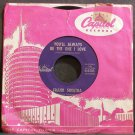 FRANK SINATRA~You'll Always Be the One I Love~Capitol 4466 (Jazz Vocals) VG++ 45