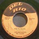 LOS MONTANESES DEL ALAMO~Por Tu Culpa~Del Rio 050  45