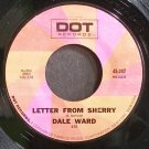 DALE WARD~Letter From Sherry~Dot 247 (Rock & Roll) M- 45
