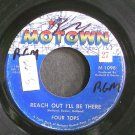 FOUR TOPS~Reach Out I'll Be There~Motown 1098 (Soul)  45