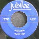 FOUR TUNES~Sugar Lump~Jubilee 5132  45
