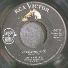 KITTY KALLEN~My Coloring Book~RCA Victor 8124 VG+ 45