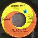 NAT KING COLE~Looking Back~Capitol 5549 (Jazz Vocals)  45