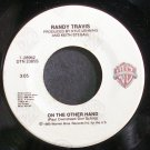 RANDY TRAVIS~On the Other Hand~Warner Bros. 28962 VG+ 45