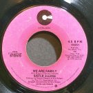 SISTER SLEDGE~We Are Family~Cotillion 44251 (Funk)  45