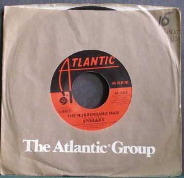 SPINNERS~The Rubberband Man~Atlantic 3355 (Soul) VG- 45