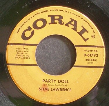 STEVE LAWRENCE~Party Doll~Coral 61792  45