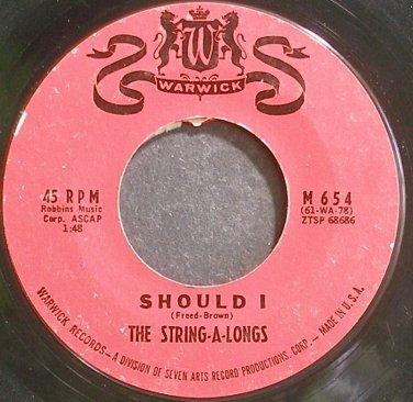 STRING-A-LONGS~Should I~Warwick 654 (Surf Rock)  45