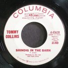 TOMMY COLLINS~Shindig in the Barn~Columbia 43628 Promo 45