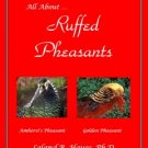 All About Ruffed Pheasants (CD-ROM) by Leland B. Hayes