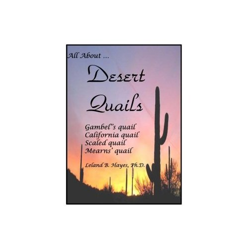 All About Desert Quails (CD-ROM) by Dr. Leland Hayes