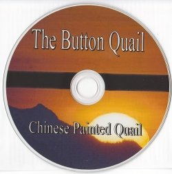 The Chinese Painted Quail, Button Quail (CD Version) by Leland B. Hayes