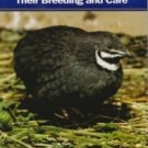 The Chinese Painted Quail, Button Quail: Their Breeding and Care (Paperback) by Leland B. Hayes
