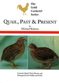 Quail Past and Present (Paperback)