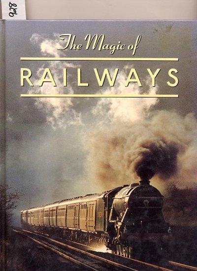 The Magic of Railways by Sydney Wood HC