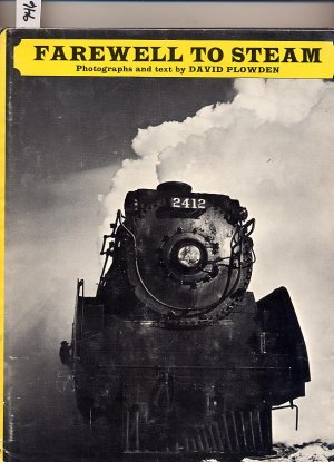 Farewell to Steam by David Plowden HC