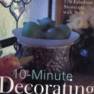 10-Minute Decorating by Susan Ure